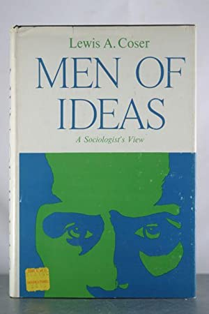 Men of Ideas: A Sociologist's View: Coser, Lewis