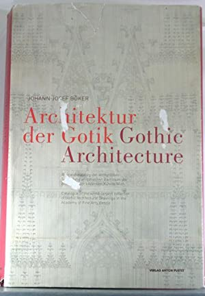 Gothic Architecture: Catalogue of the World-Largest Collection of Gothic Architectural Drawings in ...