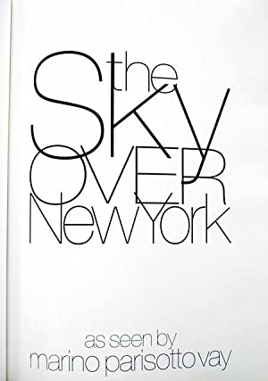 The Sky Over New York: Vay, Marino Parisotto