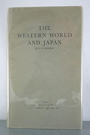 The Western World and Japan: Sansom, G.B.
