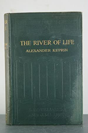 The River of Life and Other Stories [Ottoline Morrell's copy]: Kuprin, Alexander [Ottoline ...