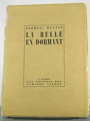 La Belle en Dormant [Inscribed to Dudley Fitts]: Hugnet, Georges