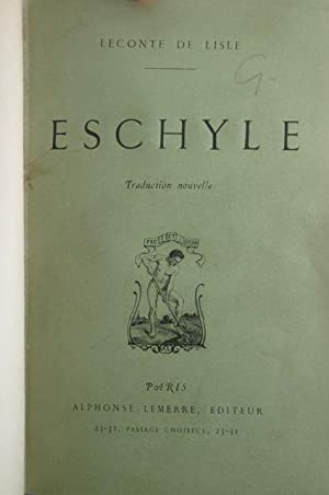 Eschyle [Roger Fry's copy, with signature]: De Lisle, Leconte