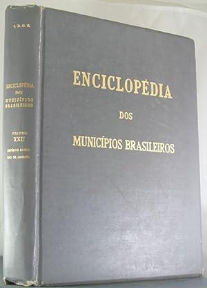 Enciclopedia Dos Municipios Brasileiros: Vol. XXII, Espirito Santo, Rio de Janeiro: Pires Ferreira,...