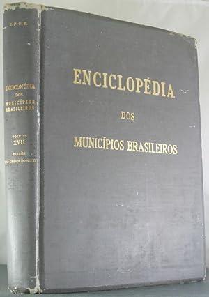 Enciclopedia Dos Municipios Brasileiros: Vol. XVII, Paraia, Rio Grande Do Norte: Pires Ferreira, ...