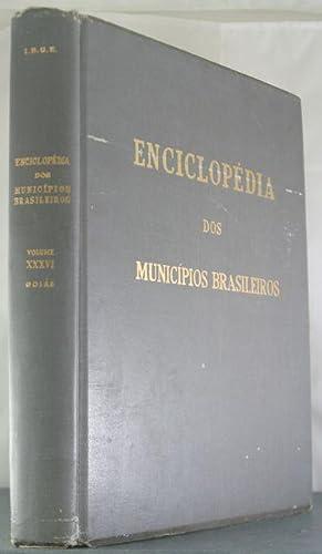 Enciclopedia Dos Municipios Brasileiros: Vol. XXXVI, Goias: Pires Ferreira, Jurandyr [Editor]