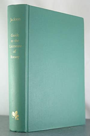 Guide to the Literature of Botany: Jackson, B D