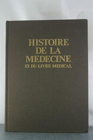 Histoire de la Medecine et du Livre Medical: Dumaitre, Paule