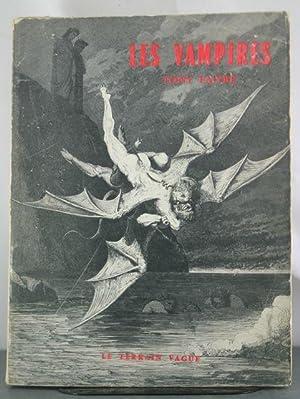 Les Vampires: Essai Historique, Critique et Litteraire: Faivre, Tony