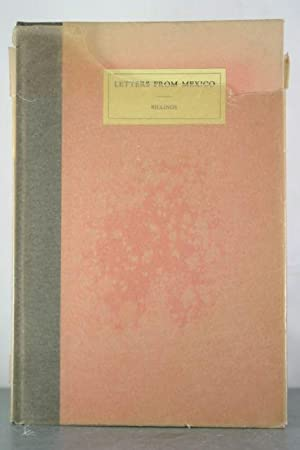Letters from Mexico 1859. Edited with an Introduction By His Daughter Mary M. Billings French.: ...