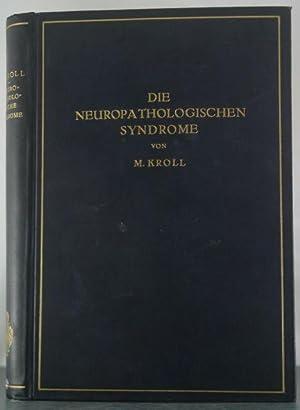Neuropathologischen Syndrome, zugleich Differentialdiagnostik der Nervenkrankheiten: Kroll, M.