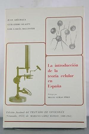 La introduccion de la teoria celular en Espana: Edicion facsimil del Tratado de ovologia (Granada, ...