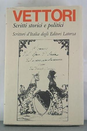 Scritti Storici e Politici: Vettori, F