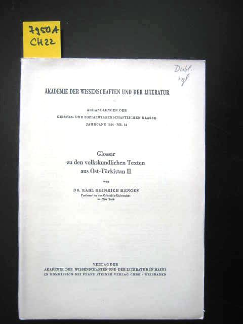 Glossar zu den volkskundlichen Texten aus Ost-Türkistan.: Asien. - Menges,