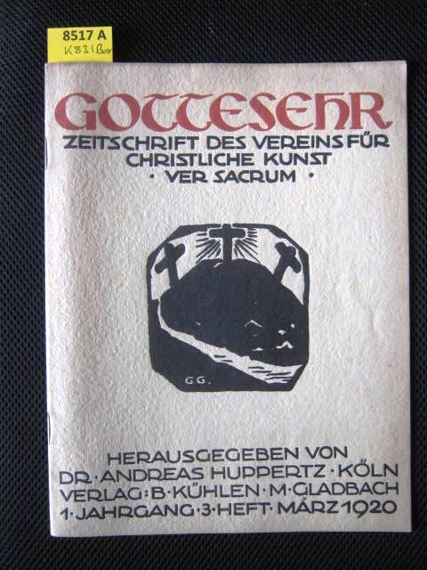Gottesehr. Zeitschrift für Freunde Christlicher Kunst. Ver: Christliche Kunst. -