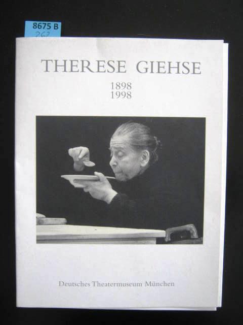 Therese Giehse. 1898 - 1998; anlässlich der Ausstellung