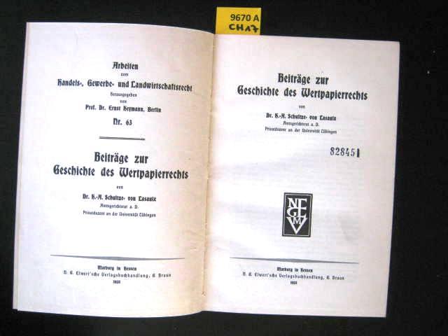 Beiträge zur Geschichte des Wertpapierrechts.: Rechtswesen. - Schultze-