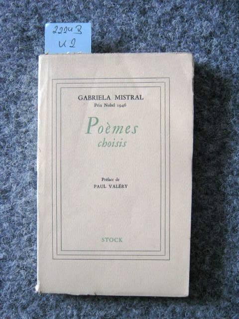 Poèmes choisis. Prix Nobel 1946.: Mistral, Gabriela.
