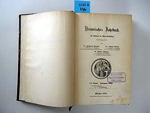 Historisches Jahrbuch. 1894. Im Auftrage der Görres-Gesellschaft.: Grauert, Hermann Dr. (Hrsg....