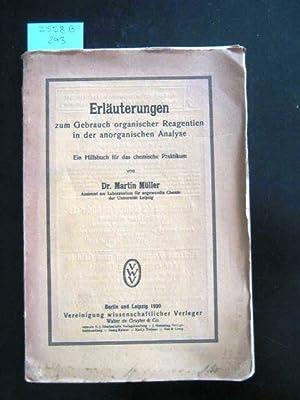 Erläuterungen zum Gebrauch organischer Reagentien in der anorganischen Analyse. Ein Hilfsbuch ...