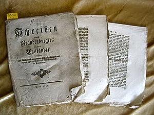 Schreiben eines Brandenburgers an einen Ausländer. Betreffend das Verhältnis des jetzigen...