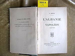 L'Albanie et Napoléon. (1797 - 1814).: Boppe, A.