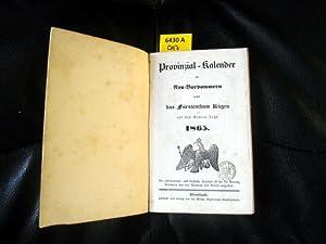 Provinzial-Kalender für Neu-Vorpommern und das Fürstenthum Rügen 1865. Auf das ...