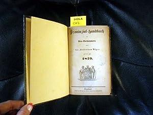 Provinzial-Handbuch für Neu-Vorpommern und das Fürstenthum Rügen. 1879 Auf das Jahr ...