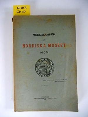 Meddelanden frän Nordiska Museet 1903.: Böttiger, J.; Hazelius,