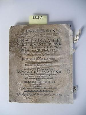 Disputatio Ebraica. Ex Succincta Primae Partis Esaiae Connexione & Illustris Quae est Cap. IX. ...