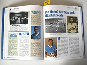Fussball. Geschichte eines Traditionsvereins. TSV München von 1860 e. V.: TSV München von 1860...