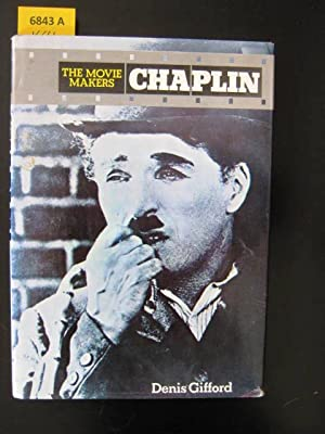 Chaplin. The Movie Makers.: Gifford, Denis.