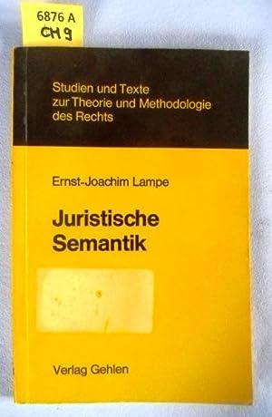 Juristische Semantik.: Lampe, Ernst-Joachim.
