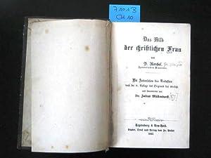 Das Bild der christlichen Frau. Mit Autorisation des Verfassers nach der 8. Auflage des originals ...