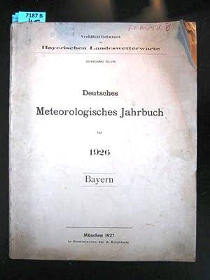 Deutsches Meteorologisches Jahrbuch für 1926. Bayern.: Ver�ffentlichungen der Bayerischen ...