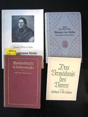 Gotteskraft in Leidensnacht.: Sailer, Johann Michael Bischof.