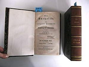 Der Katholik; eine religiöse Zeitschrift zur Belehrung und Warnung. Vierzehnter Jahrgang. ...