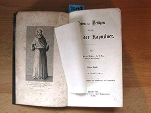 Leben der Heiligen aus dem Orden der Kapuziner.: Lechner, P. Peter.