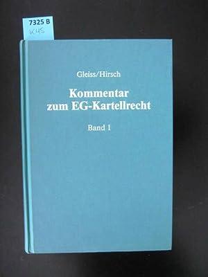 Kommentar zum EG-Kartellrecht.: Hirsch, Martin Dr.; Burkert, Thomas O. J. Dr.