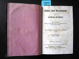 Über den Reichthum in der christlichen Gesellschaft. Mit Genehmigung des Verfassers aus dem ...