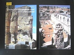 Zwischen Persepolis und Firuzabad. Gräber, Paläste und Felsreliefs im Alten Persien. ...