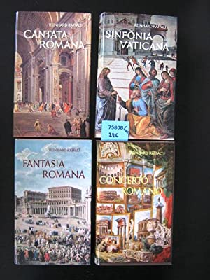 Concerta Romana. Fantasia Romana. Sinfonia Vaticana. Cantata romana.: Raffalt, Reinhard.