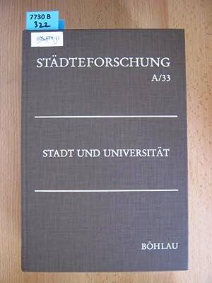 Stadt und Universität.: Duchhardt, Heinz.