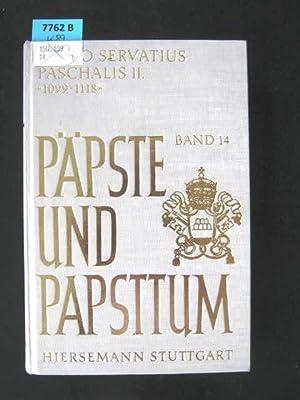 Paschalis II. (1099 - 1118). Studien zu seiner Person u. seiner Politik.: Servatius, Carlo.