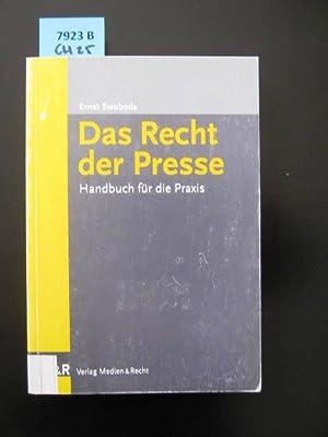 Das Recht der Presse. Handbuch für die Praxis.: Swoboda, Ernst.