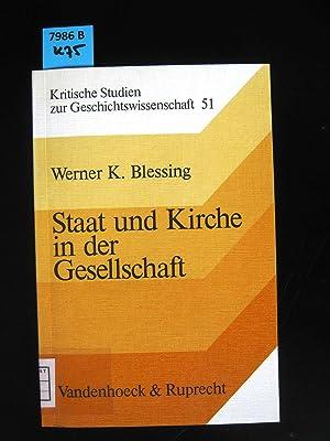 Staat und Kirche in der Gesellschaft. institutionelle Autorität und mentaler Wandel in Bayern ...
