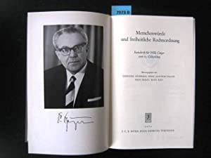 Menschenwürde und freiheitliche Rechtsordnung. Festschrift für Willi Geiger zum 65. ...