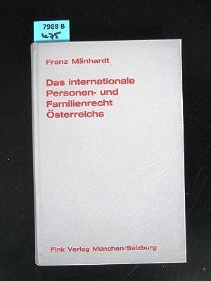 Das Internationale Personen- und Familienrecht Österreichs. Mit einschlägigen Verfahrens-...