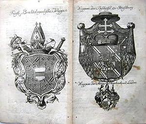 Fürstl. Berchtolsgadisches Wappen. Und: Wappen des Bischoffs zu Straßburg.