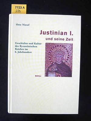 Justinian I. und seine Zeit. Geschichte und Kultur des Byzantinischen Reiches im 6. Jahrhundert.: ...